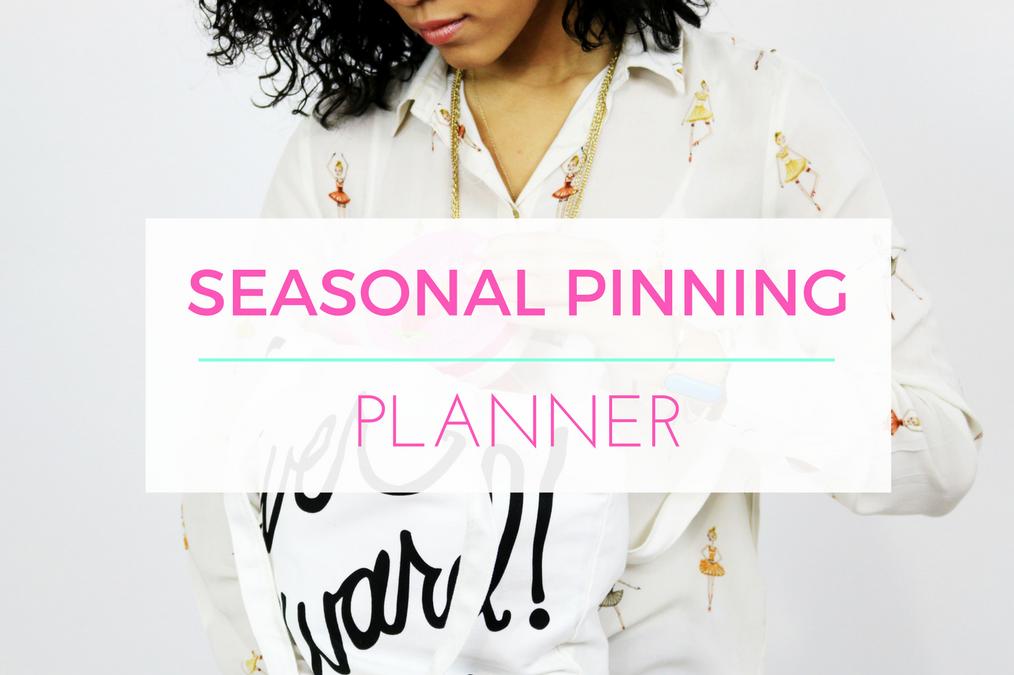 Seasonal Pinning Planner