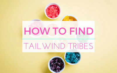 How To Find the Best Tailwind Tribes