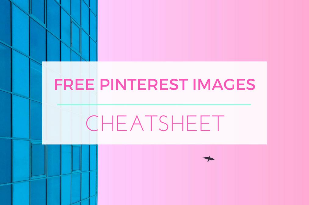 Pinterest Friendly Images Cheatsheet