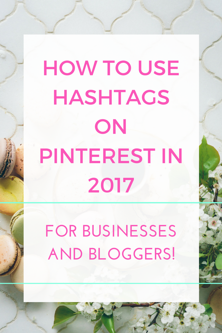 Hashtags have arrived on Pinterest 2017, here's what that means for bloggers and businesses and what action you should be taking on your pins right now.