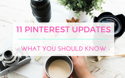 11 Recent Pinterest Updates And What You Should Know About Them!
